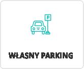 własny parking